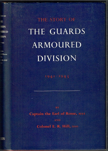 Image for The Story Of The Guards Armoured Division, 1941-1945