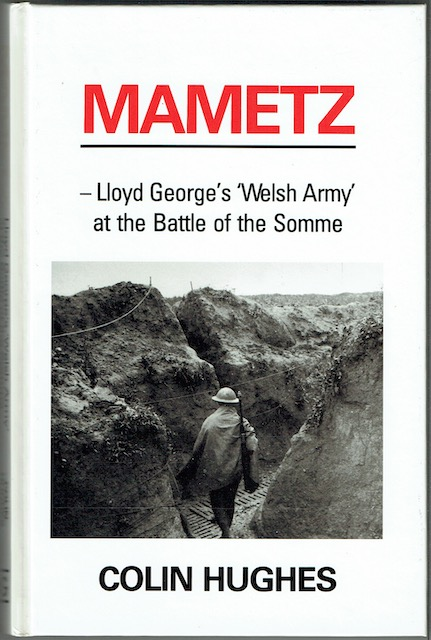Image for Mametz: Lloyd George's 'Welsh Army' At The Battle Of The Somme