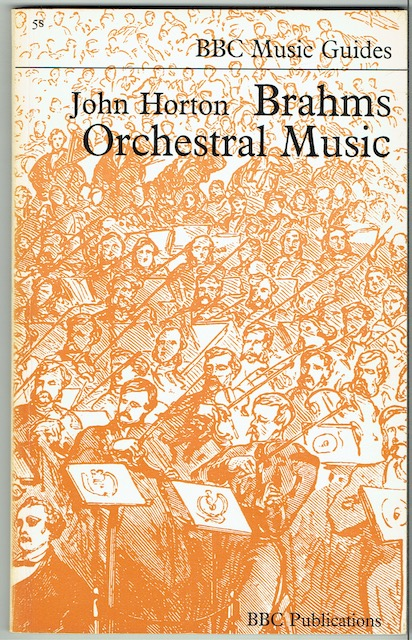Image for Brahms Orchestral Music (BBC Music Guides)