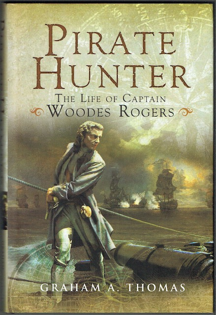 Image for Pirate Hunter: The Life Of Captain Woodes Rogers