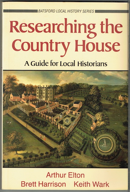Image for Researching The Country House: A Guide For Local Historians