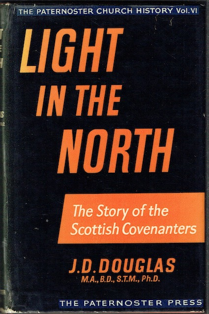 Image for Light In The North: The Story Of The Scottish Covenanters
