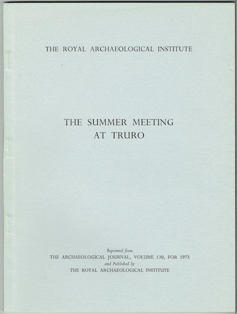 Image for The Royal Archaeological Institute: The Summer Meeting At Truro