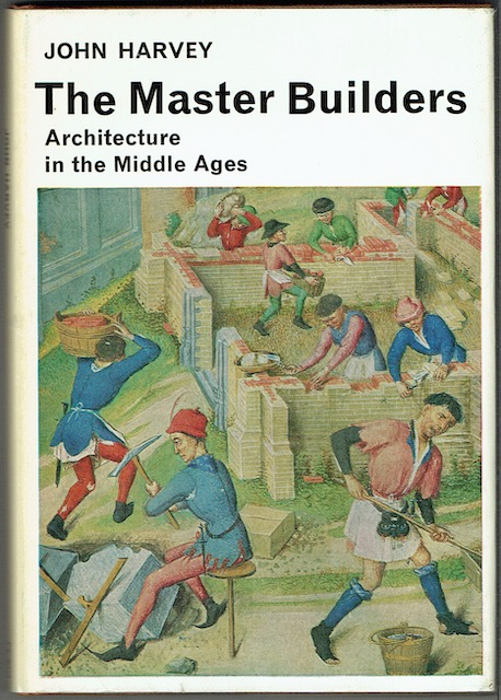 Image for The Master Builders: Architecture In The Middle Ages