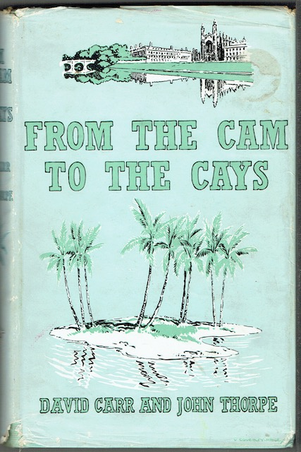 Image for From The Cam To The Cays: The Story of the Cambridge Expedition to British Honduras 1959-60