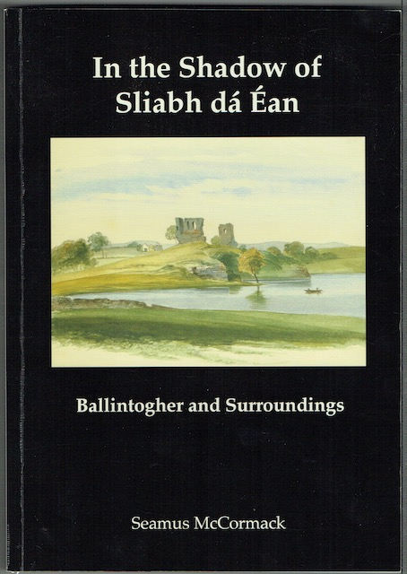 Image for In The Shadow Of Sliabh da Ean: Ballintogher and Surroundings