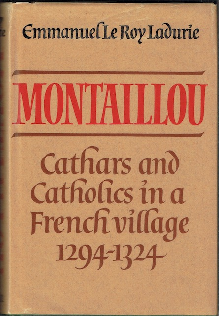 Image for Montaillou: Cathars And Catholics In A French Village 1294-1324