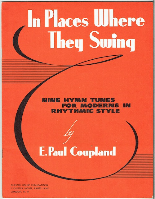 Image for In Places Where They Swing: Nine Hymn Tunes For Moderns In Rhythmic Style