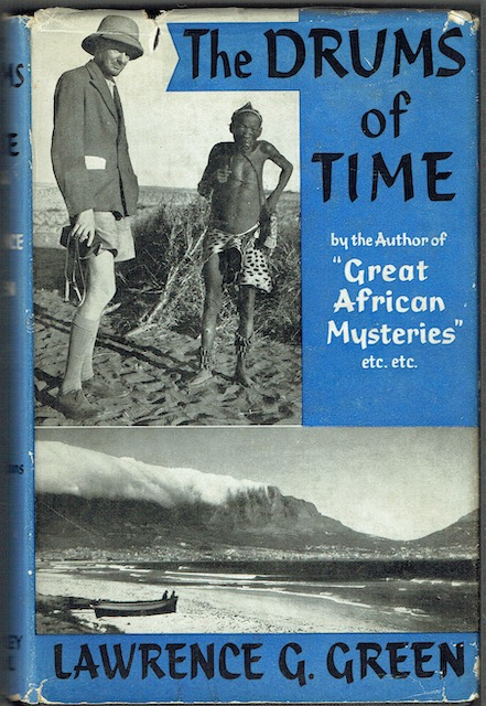 Image for The Drums Of Time: Being the Life and Memories, Travels and Encounters of a South African Writer