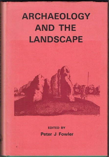 Image for Archaeology And The Landscape: Essays For L. V. Grinsell (signed)