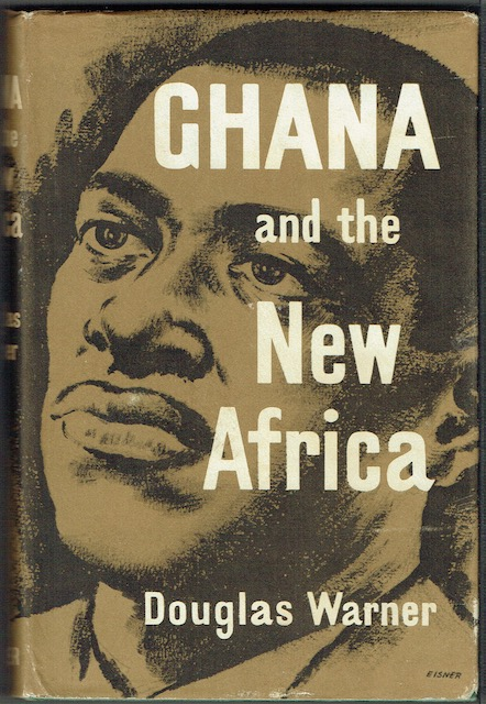 Image for Ghana And The New Africa