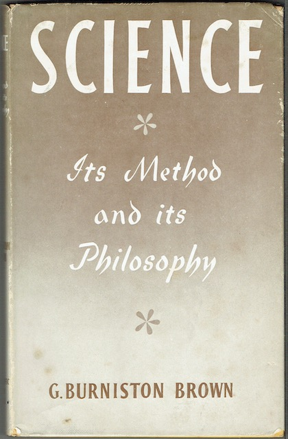 Image for Science: Its Method And Its Philosophy