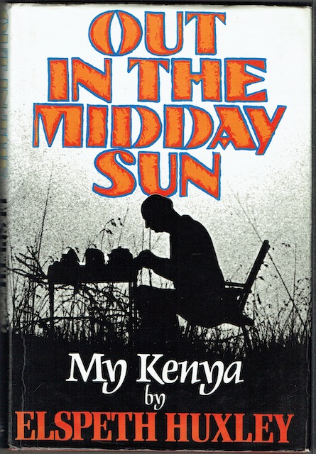 Image for Out In The Midday Sun: My Kenya