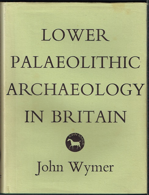 Image for Lower Palaeolithic Archaeology In Britain, as represented by the Thames Valley