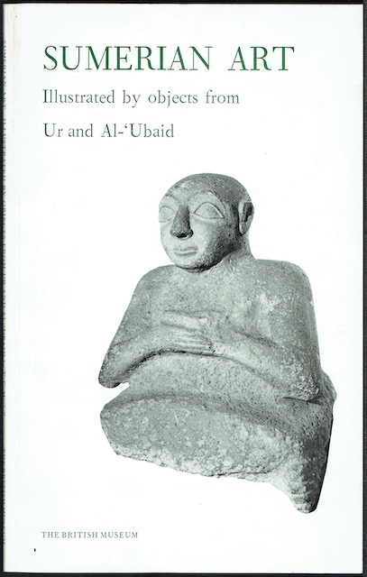 Image for Sumerian Art Illustrated By Objects From Ur And Al-'Ubaid