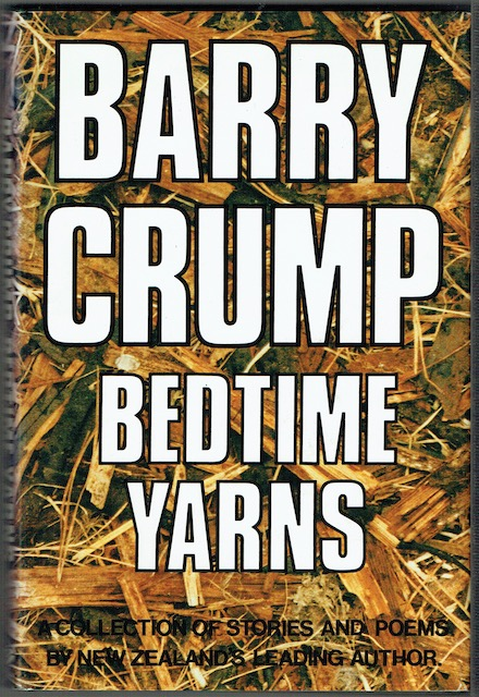 Image for Barry Crump's Bedtime Yarns: A Collection of Short Stories and poems compiled and edited by Mandy Herron