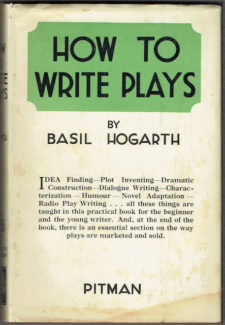 Image for How To Write Plays: A Guide To Successful Playwriting