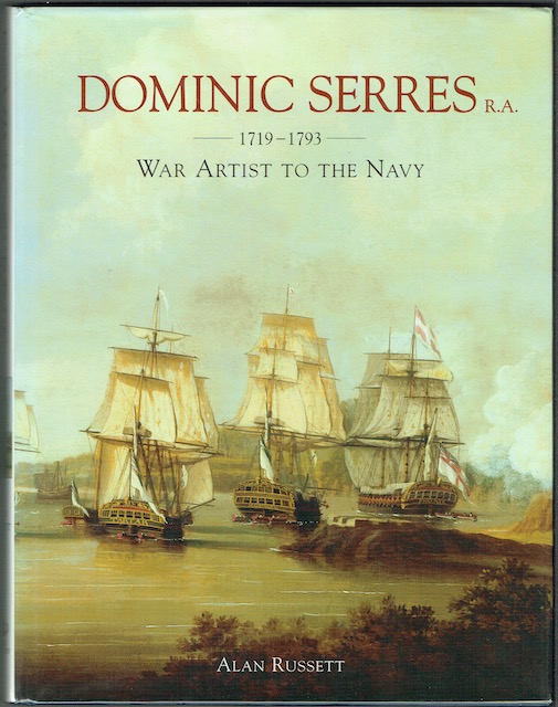 Image for Dominic Serres, 1719-1793: War Artist To The Navy