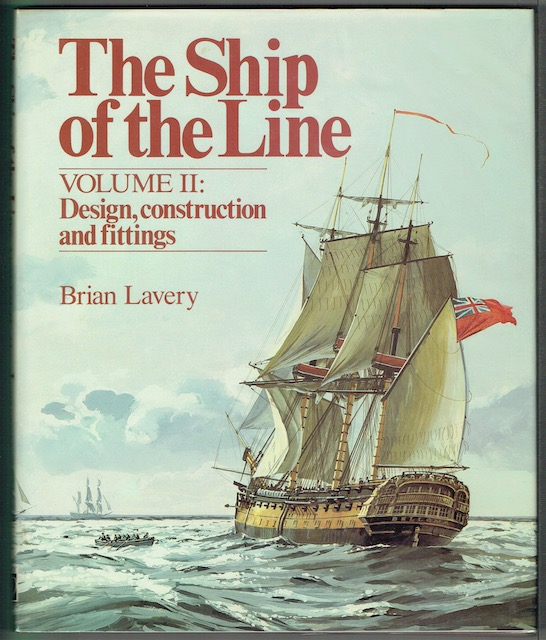 Image for The Ship Of The Line Volume II: Design, Construction And Fittings