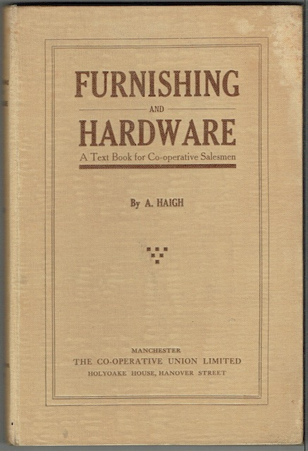 Image for Furnishing And Hardware: A Text Book For Co-operative Salesmen