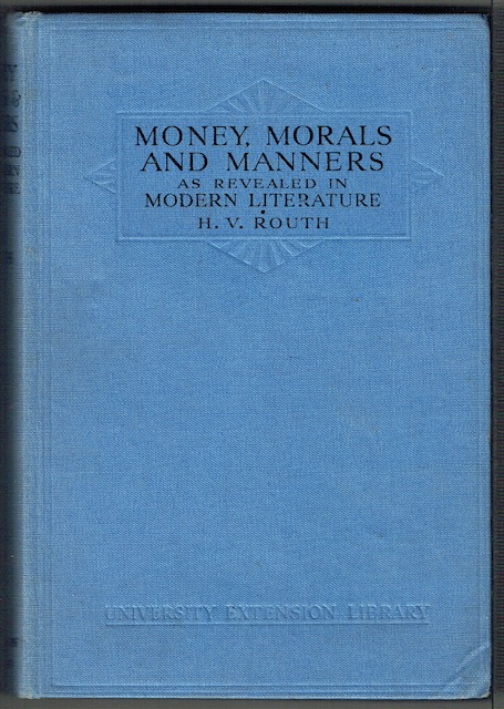 Image for Money, Morals And Manners As Revealed In Modern Literature