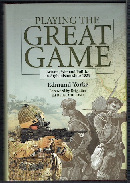 Image for Playing The Great Game: Britain, War And Politics In Afghanistan Since 1839