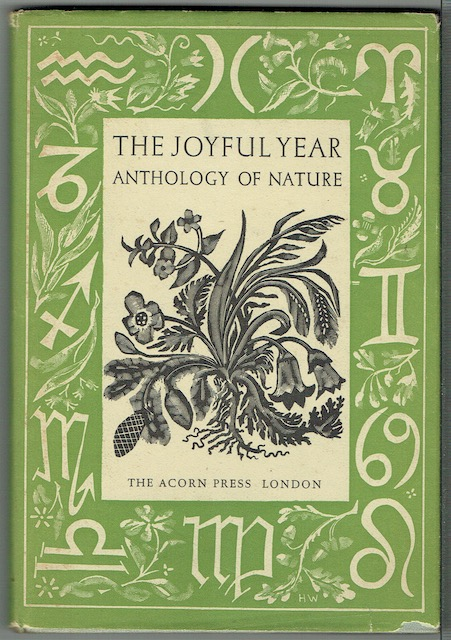 Image for The Joyful Year: An Anthology From The Garden Of English Poetry And Prose, Decorated With Wood Engavings Of Flowers, Planet and Fruit By H. Weissenborn