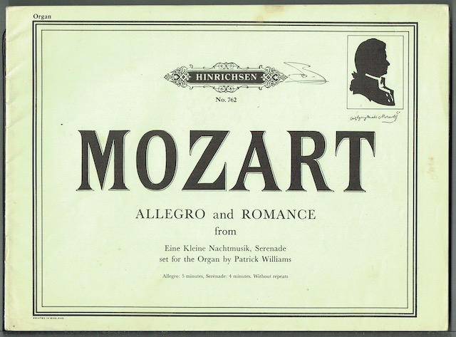 Image for Allegro and Romance From Eine Kleine Nachtmusik, Seranade set for the Organ by Patrick Williams