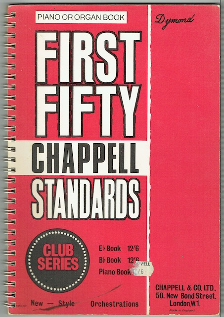 Image for First Fifty Chappell Standards, New-Style Orchestrations: Piano Or Organ Book