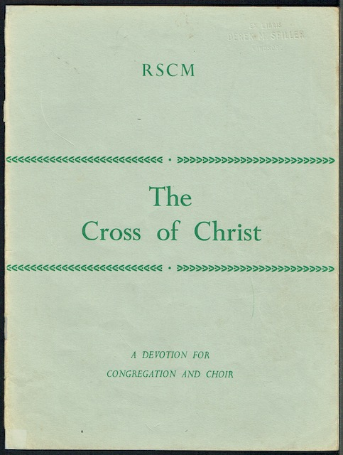 Image for The Cross Of Christ: A Devotion For Congregation And Choir