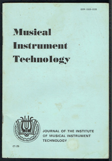 Image for Musical Instrument Technology Vol. 3, Number 3, Autumn 1978: The Journal Of The Institute Of Musical Instrument Technology (ISSN 0305-0335)