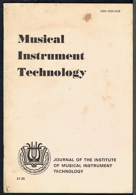 Image for Musical Instrument Technology Vol. 3, Number 4, Spring 1980: The Journal Of The Institute Of Musical Instrument Technology (ISSN 0305-0335)
