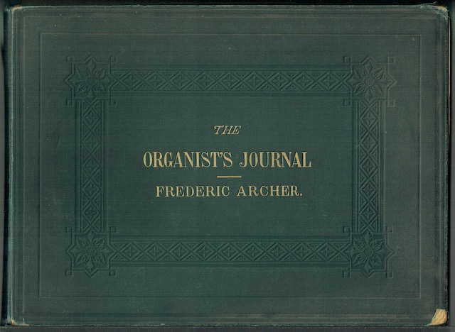 Image for The Organist's Journal: A Series Of Arrangements With Pedal Obligato