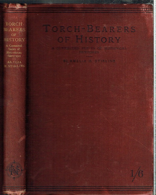 Image for Torch-Bearers Of History: A Connected Series Of Historical Sketches