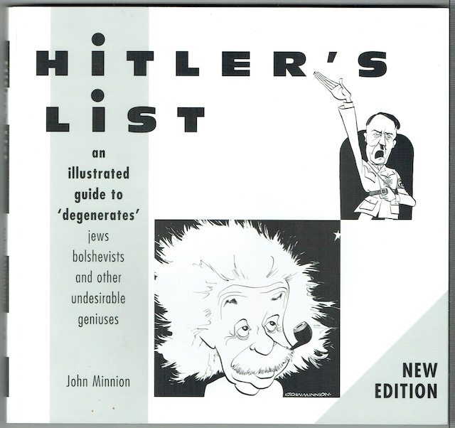 Image for Hitler's List: An Illustrated Guide To 'Degenerates', Jews, Bolshevists And Other Undesirable Geniuses (Signed)