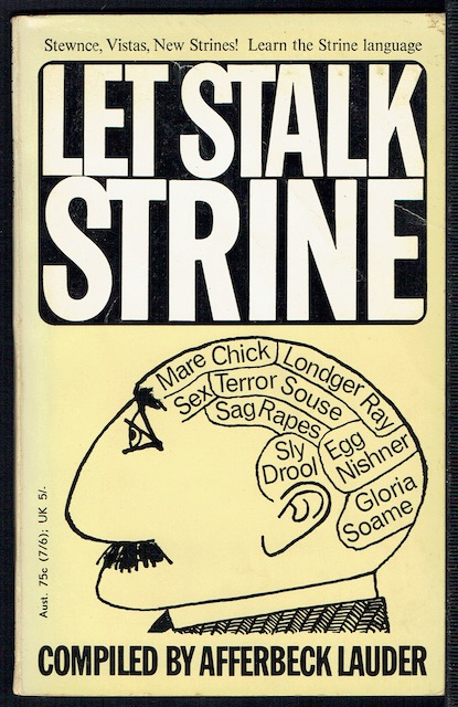 Image for Let Stalk Strine: A Lexicon Of Modern Strine Usage