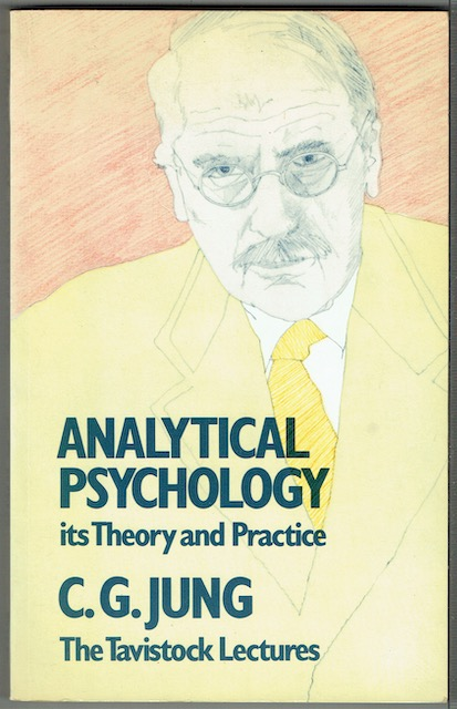Image for Analytical Psychology, Its Theory And Practice: The Tavistock Lectures