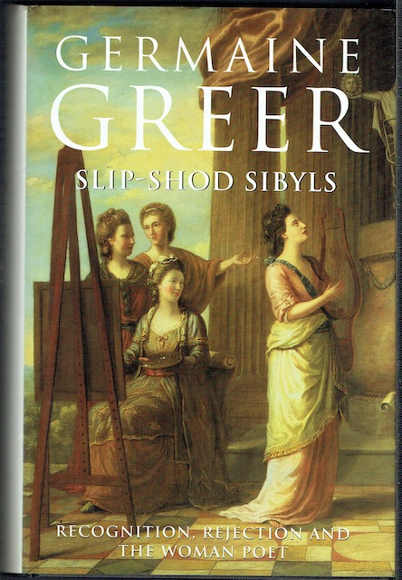 Image for Slip-Shod Sybils: Recognition, Rejection And The Woman Poet (Signed)