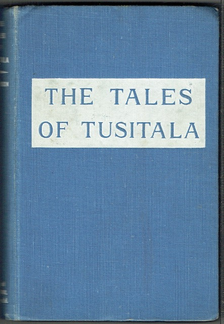Image for The Tales Of Tusitala: A Selection Of The Best Short Stories Of Robert Louis Stevenson
