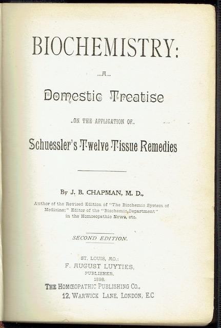 Image for Biochemistry: A Domestic Treatise On The Application Of Schuessler's Twelve Tissue Remedies