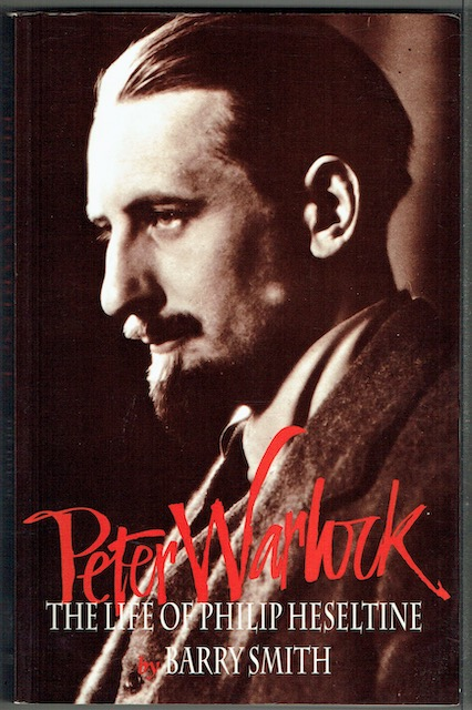 Image for Peter Warlock: The Life Of Philip Heseltine