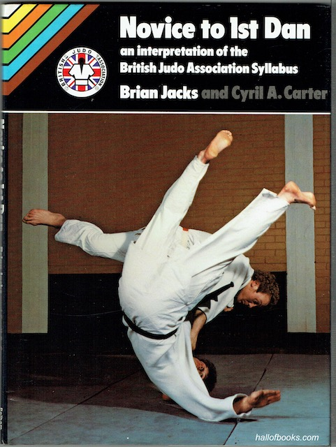 Image for Novice To 1st Dan: An Interpretation Of The British Judo Association Syllabus