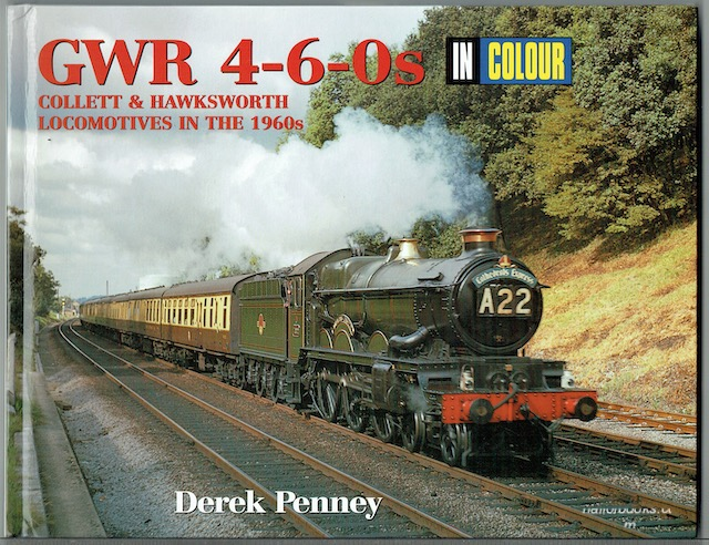 Image for GWR 4-6-0s In Colour: Collett & Hawksworth Locomotives In The 1960s
