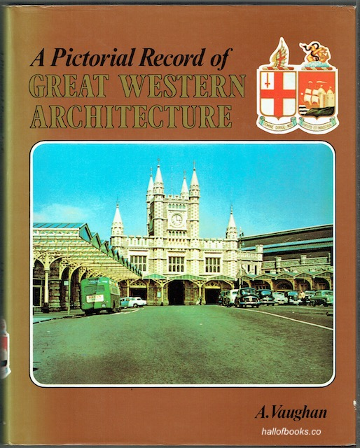 Image for A Pictorial Record Of Great Western Architecture