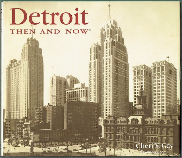 Image for Detroit Then And Now