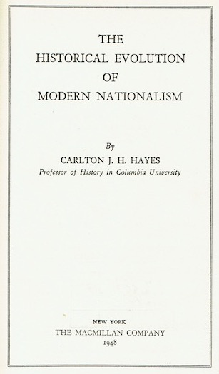 Image for The Historical Evolution Of Modern Nationalism