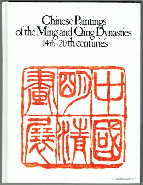 Image for Chinese Paintings Of The Ming And Qing Dynasties, XIV-XXth Centuries