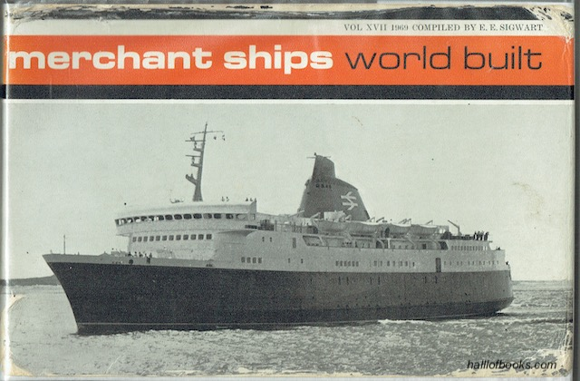 Image for Merchant Ships: World Built. Vessels Of 1,000 Tons Gross and Over Completed In 1968. Volume XVII