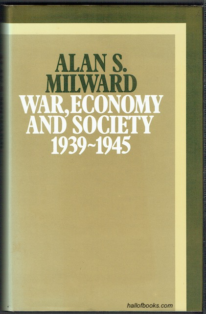 Image for War, Economy And Society 1939-1945