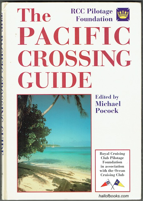 Image for The Pacific Crossing Guide: Royal Cruising Club Pilotage Foundation In Association With The Ocean Cruising Club